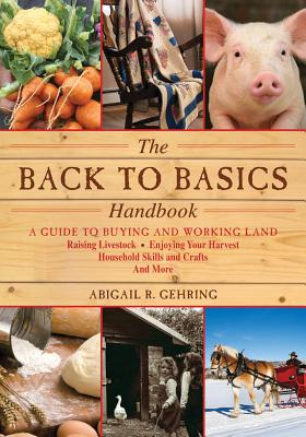The Back to Basics Handbook By Gehring, Abigail R. (EDT)
